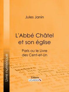 ebook: L'Abbé Chatel et son église