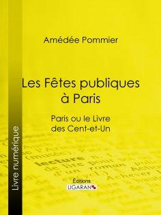 eBook: Les fêtes publiques à Paris