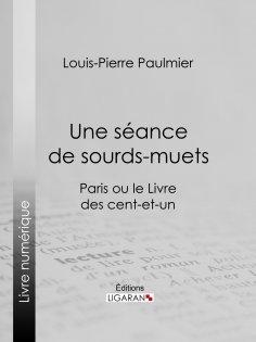 ebook: Une séance de sourds-muets