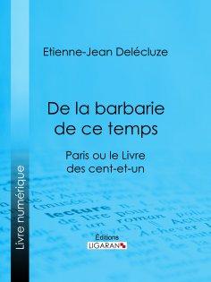 eBook: De la barbarie de ce temps