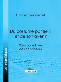 ebook: Du costume parisien, et de son avenir