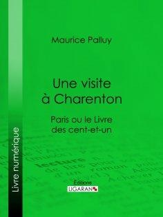ebook: Une visite à Charenton