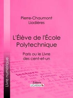 eBook: L'Élève de l'École polytechnique