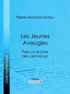 eBook: Les Jeunes Aveugles