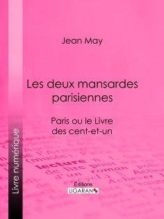 eBook: Les deux mansardes parisiennes