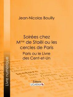 eBook: Soirées chez Mme de Stael ou les Cercles de Paris