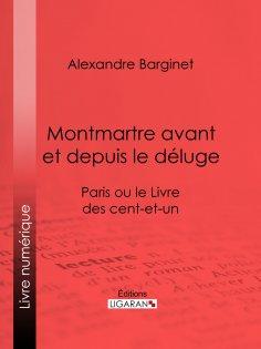 eBook: Montmartre avant et depuis le déluge