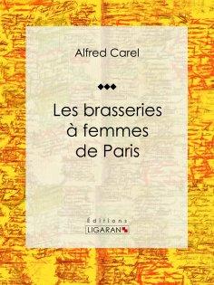 eBook: Les brasseries à femmes de Paris