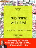 ebook: Publishing with XML