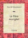 ebook: Le Père Mongilet