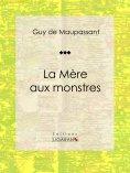 eBook: La Mère aux monstres