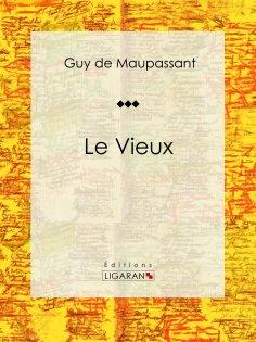 eBook: Le Vieux