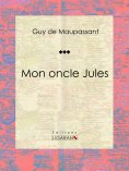 eBook: Mon oncle Jules