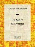 eBook: La Mère Sauvage