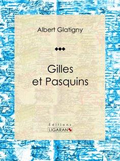 eBook: Gilles et Pasquins