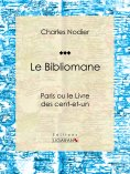 ebook: Le Bibliomane