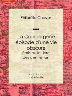 eBook: La Conciergerie - épisode d'une vie obscure