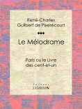 eBook: Le Mélodrame