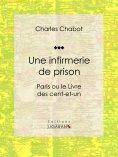 ebook: Une infirmerie de prison