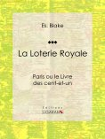 eBook: La Loterie Royale