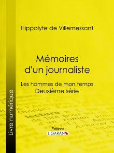 eBook: Mémoires d'un journaliste