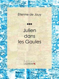 eBook: Julien dans les Gaules