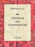 ebook: L'Homme aux convenances