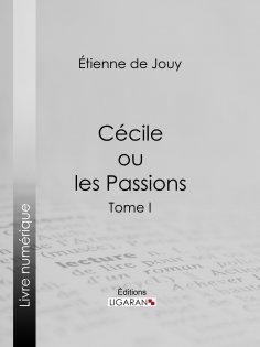 eBook: Cécile ou les Passions