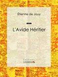 eBook: L'Avide héritier