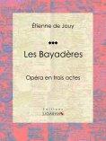 eBook: Les Bayadères