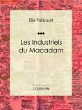 ebook: Les Industriels du macadam