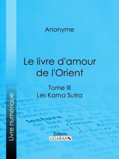 eBook: Le livre d'amour de l'Orient