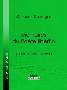 ebook: Mémoires du Poète libertin