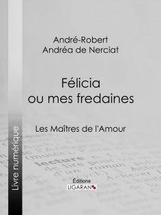 eBook: Félicia ou mes fredaines