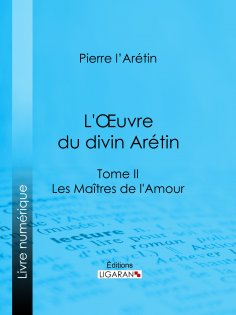 eBook: L'Oeuvre du divin Arétin