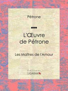 eBook: L'Oeuvre de Pétrone