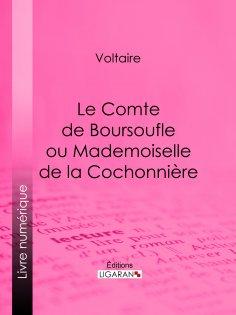 ebook: Le Comte de Boursoufle ou Mademoiselle de la Cochonnière