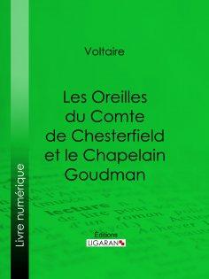 ebook: Les Oreilles du Comte de Chesterfield et le Chapelain Goudman