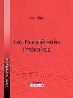 ebook: Les Honnêtetés littéraires