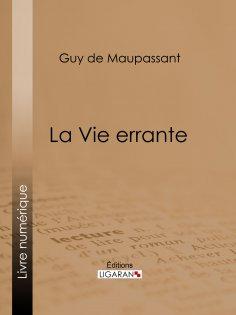 eBook: La Vie errante