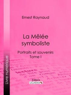eBook: La Mêlée symboliste