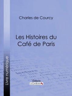 ebook: Les Histoires du Café de Paris