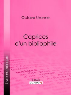 eBook: Caprices d'un bibliophile