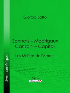 eBook: Sonnets – Madrigaux – Canzoni – Capitoli
