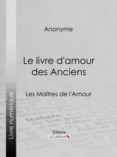 eBook: Le livre d'amour des Anciens