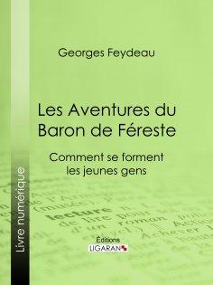 ebook: Les Aventures du Baron de Féreste