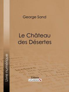 eBook: Le Château des Désertes