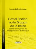 ebook: Costal l'Indien, ou le Dragon de la Reine
