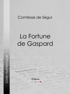eBook: La Fortune de Gaspard