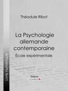 ebook: La Psychologie allemande contemporaine